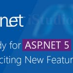 ASP.NET 5 WITH EXCITING NEW FEATURES