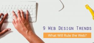 LATEST WEB DESIGNING TRENDS – TOP WEB DESIGNING COMPANY IN CHENNAI