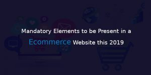 TOP ECOMMERCE WEBSITE CHECKLISTS FOR 2019
