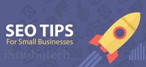 BEST SEO TIPS FOR SMALL BUSINESSES & START-UP'S