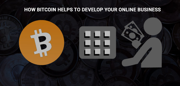 bitcoin-helps-to-develop-your-online-business