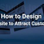 create-website-whcih-attract-customers