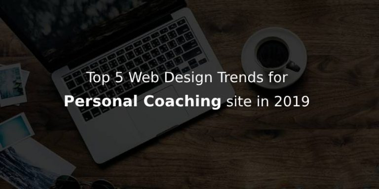 designing-trends-to-follow-for-personal-coaching-website-in-2019