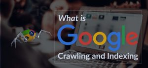 Google Changes in Crawling and Indexing GOOGLE CHANGES IN CRAWLING AND INDEXING