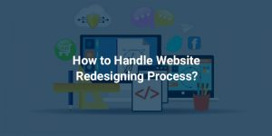 EFFECTIVE WAYS TO HABILIMENT WEBSITE REDESIGNING