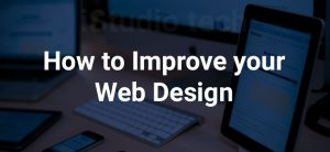 HOW TO IMPROVE THE WEB DESIGN?