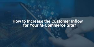 DETAILED INSIGHT ON STUDYING THE NATURE OF M-COMMERCE CUSTOMERS