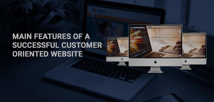main-features-of-successful-customer-oriented-website