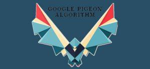RECENTLY GOOGLE UPDATES THE PIGEON ALGORITHM