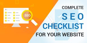 COMPLETE SEO CHECKLIST FOR YOUR WEBSITE