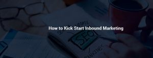 INBOUND MARKETING STRATEGY TIPS AND COMPLETE GUIDE 2017