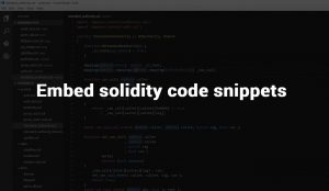 METHODS TO EMBED SOLIDITY CODE SNIPPETS IN YOUR WEBSITE