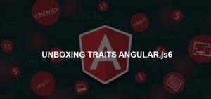 COMPLETE ANALYSIS ON FEATURES AND FUNCTIONALITIES OF ANGULAR.JS VERSION6