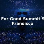 AI FOR GOOD SUMMIT SAN FRANSISCO