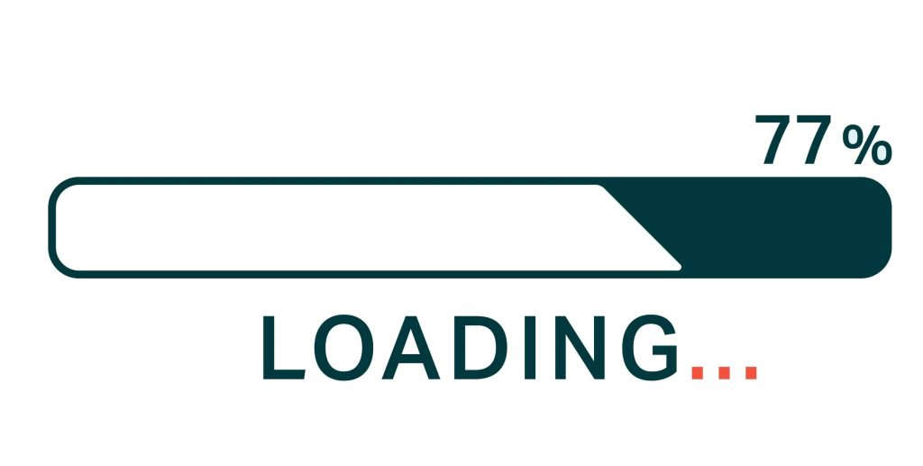 Ensure the loading speed