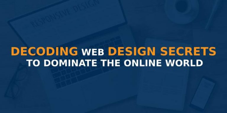 TOP 7 WEB DESIGN SECRETS TO CREATE EFFECTIVE WEBSITE
