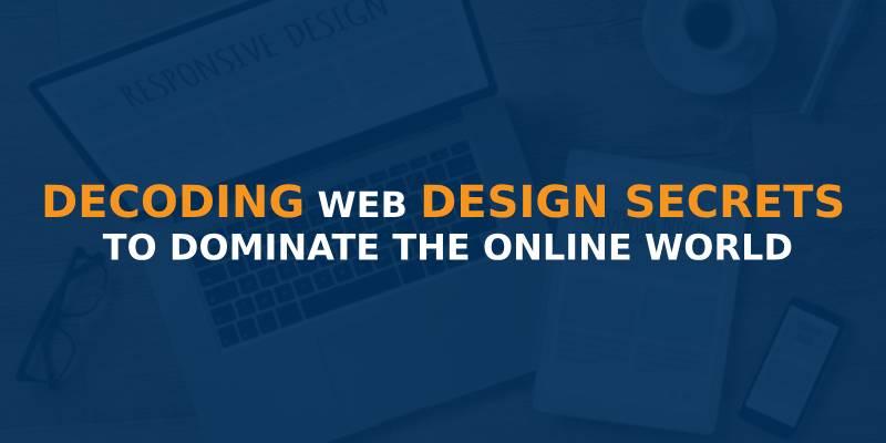 Top 7 Web Design Secrets To Create Effective Website Web Design Company Web Development Company In Chennai