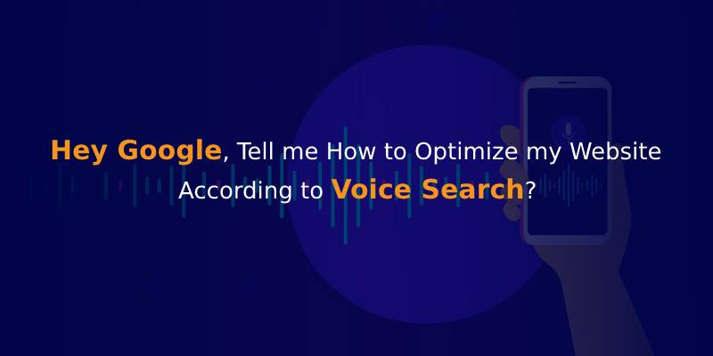 Detailed Guide on Optimizing Website for Voice Search