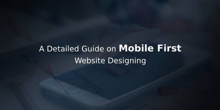 Why Mobile First Design Method is the Future for Websites?