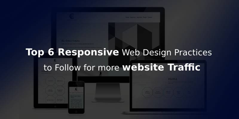 Best Practices and Approaches for Responsive Web Design