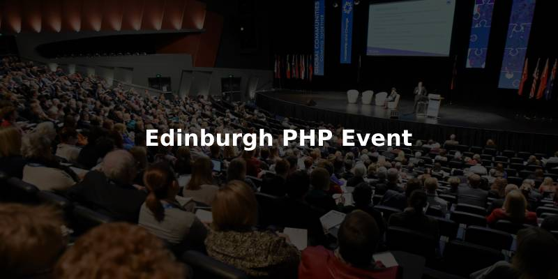 Edinburgh PHP Event