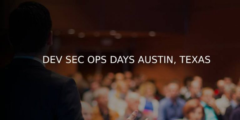 DEV SEC OPS DAYS AUSTIN, TEXAS