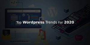 Notable WordPress Web Design Trends For 2020