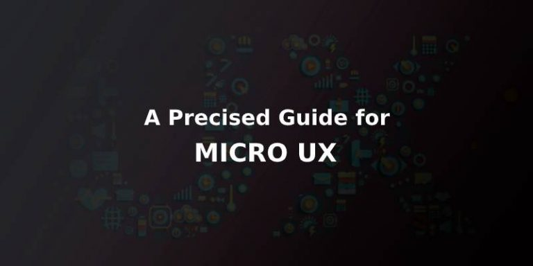 All You Need to Know About MICRO UX