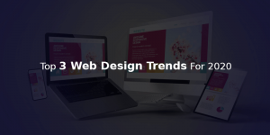 Un Avoidable Web Design Trends For 2020