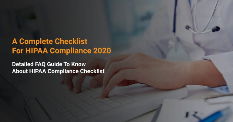A Complete Checklist For HIPAA Compliance 2020