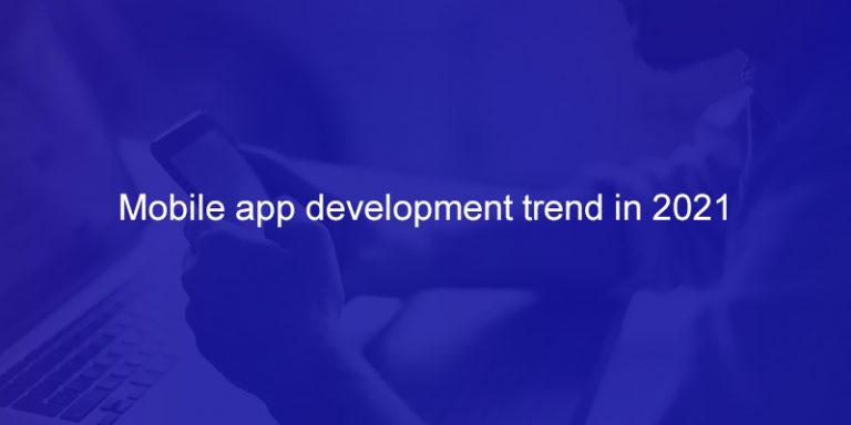Mobile-app-development-trend-in-2021-image