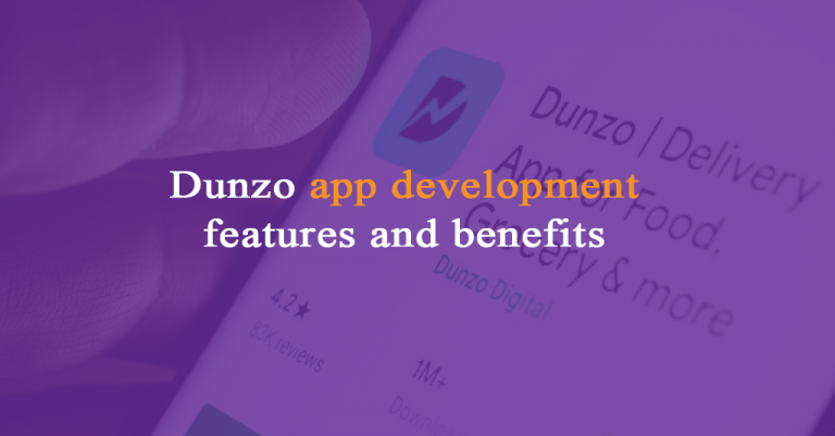 Dunzo app development features and benefits-Istudio Technologies