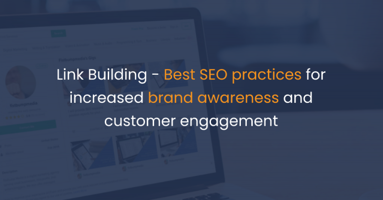 Link Building - Best SEO practices for increased brand awareness and customer engagement -IStudio Technologies