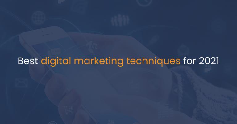 Best digital marketing techniques for 2021-IStudio Technologies