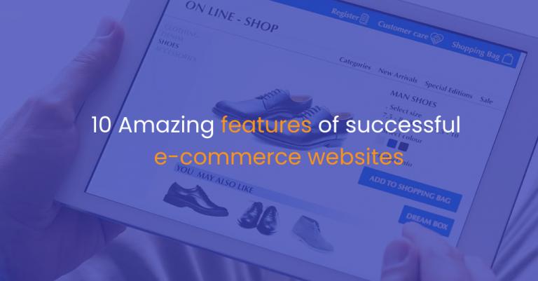 10 Amazing features of successful e-commerce websites-IStudio Technologies