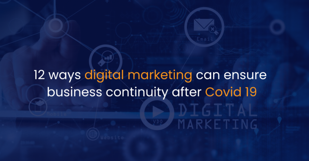 12 ways digital marketing can ensure business continuity after Covid 19-IStudio Technologies