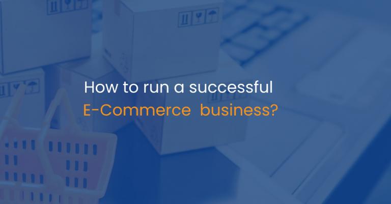 How to run a successful e-commerce business?-IStudio Technologies