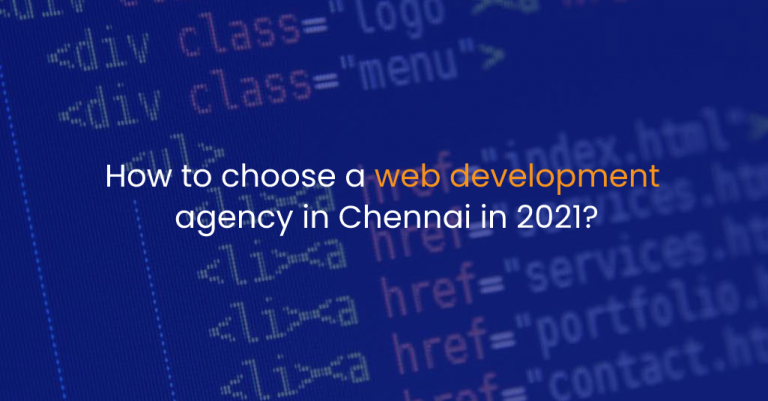 How to choose a web development agency in Chennai in 2021?-Istudio Technologies-