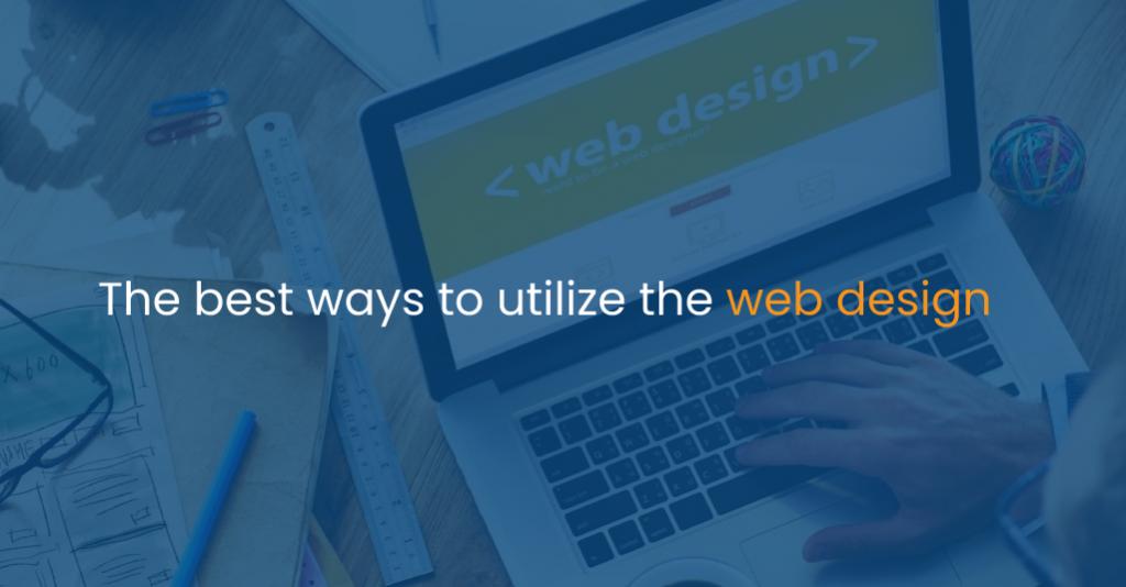 The best ways to utilize the web design-IStudio Technologies
