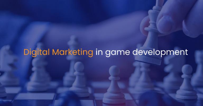 Digital Marketing in game development-IStudio Technologies