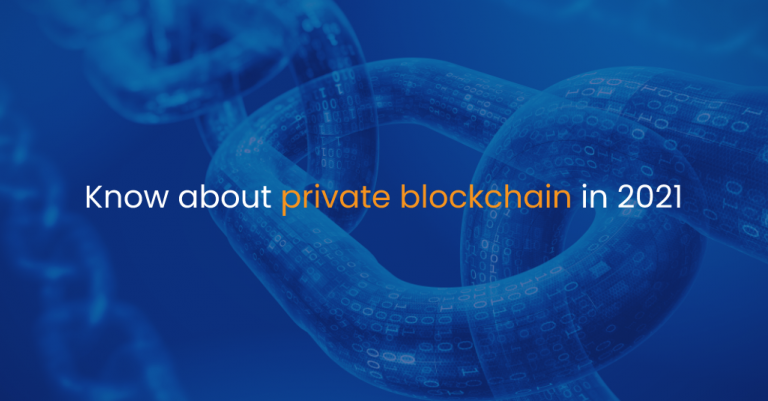 Know about private blockchain in 2021-IStudio Technologies