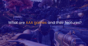 What are AAA games and their features?