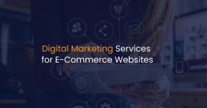Digital marketing services for ecommerce websites