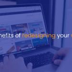 Top benefits of redesigning your website - IStudio Technologies