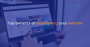 Top benefits of redesigning your website