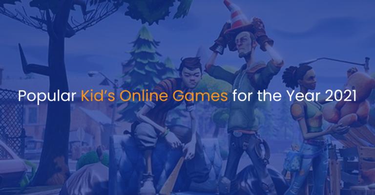 Popular kid's online games for the year 2021 - IStudio Technologies