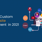 All about Custom CMS website development in 2021 - IStudio Technologies
