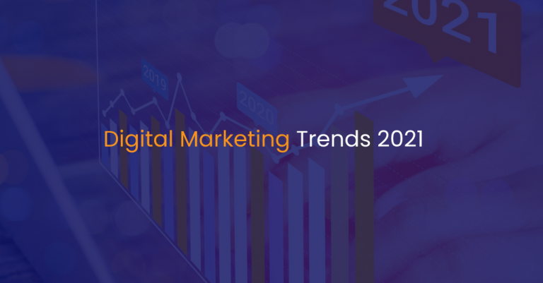 Digital Marketing Trends 2021 -IStudio Technologies