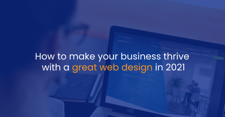 How to make your business thrive with a great web design in 2021 - IStudio Technologies